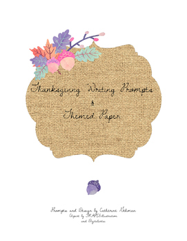 Thanksgiving Writing Prompts and Themed Paper
