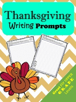 Thanksgiving Writing Prompts for Upper Grade Levels