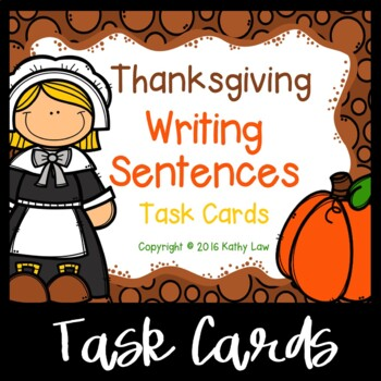 Thanksgiving Writing Sentences Task Cards