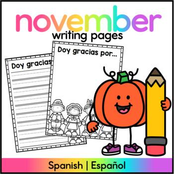 Thanksgiving Writing Spanish : Doy gracias por