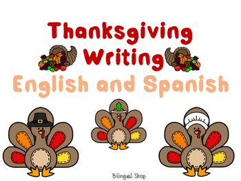 Thanksgiving Writing Spanish and English