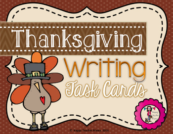 Thanksgiving Writing {Task Cards}
