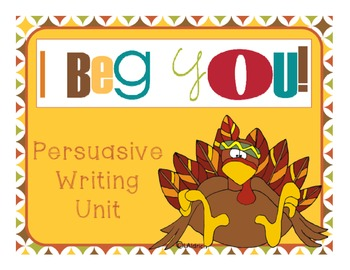 Thanksgiving Writing - Turkey Persuasive Writing Unit