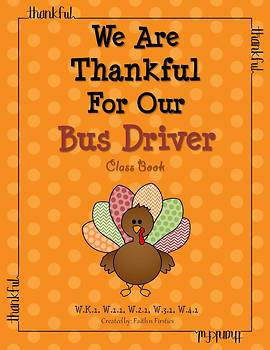 Thanksgiving Writing - We Are Thankful For Our Bus Driver Class Book