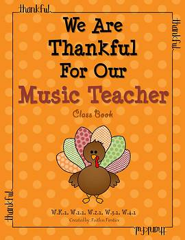 Thanksgiving Writing - We Are Thankful For Our Music Teacher Class Book