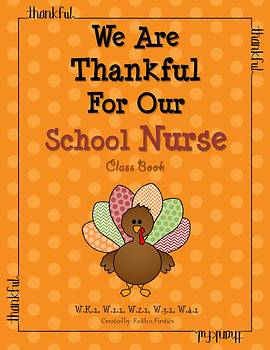 Thanksgiving Writing - We Are Thankful For Our School Nurse Class Book