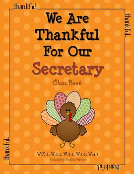 Thanksgiving Writing - We Are Thankful For Our Secretary Class Book