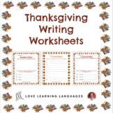 Thanksgiving Writing Worksheets - No prep printables