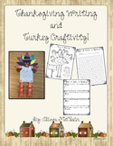 Thanksgiving Writing and Turkey Craftivity