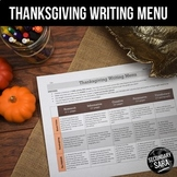 Thanksgiving Writing for Teens: Choice Menu with 40 Prompt