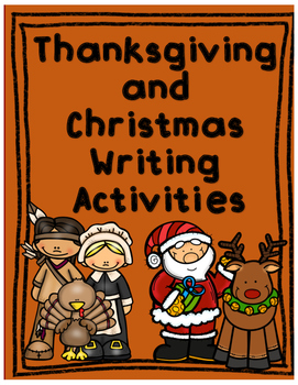 Thanksgiving and Christmas Differentiated Writing Activities