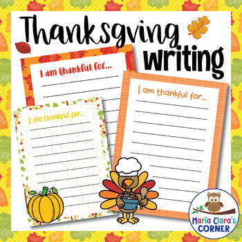 Thanksgiving and Fall Writing Prompt: I am thankful for...