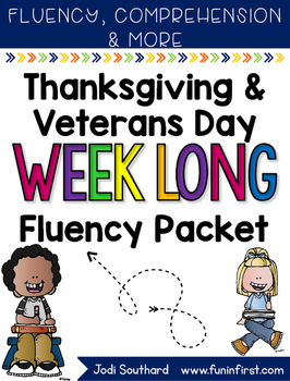 Thanksgiving and Veteran's Day Week Long Fluency Packet