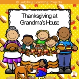 Thanksgiving at Grandma's House {Ladybug Learning Projects}
