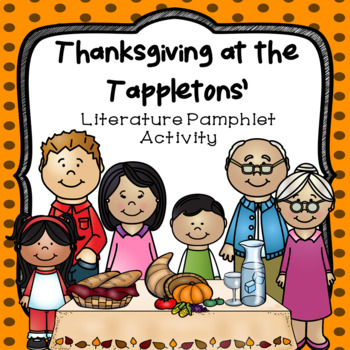 Thanksgiving at the Tappletons Literature Pamphlet Foldable