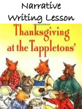 Thanksgiving at the Tappletons' Narrative Writing Activity