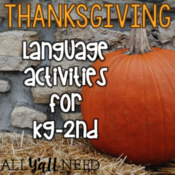 Thanksgiving for Speech & Language Therapy - Younger Elementary