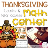 Thanksgiving Math Center {Adding Doubles and Near Doubles}