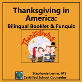 Thanksgiving in America Bilingual Booklet & FunQuiz