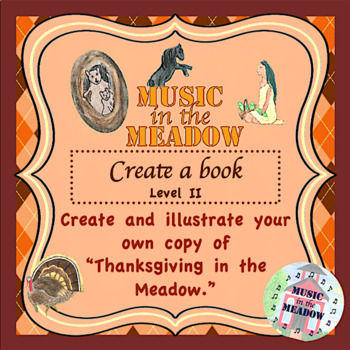 Thanksgiving in the Meadow Blank Book, Level 2