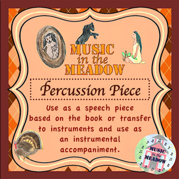 Thanksgiving in the Meadow Percussion Arrangement