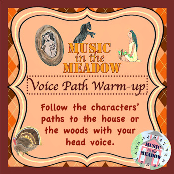 Thanksgiving in the Meadow Voice Path warm-up