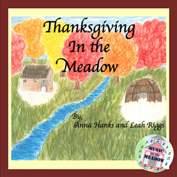 Thanksgiving in the Meadow Song Tale Ebook, with lyrics