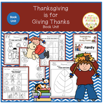 Thanksgiving is for Giving Thanks- Book Unit