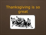 Thanksgiving is so Great (Interactive Video and Song)
