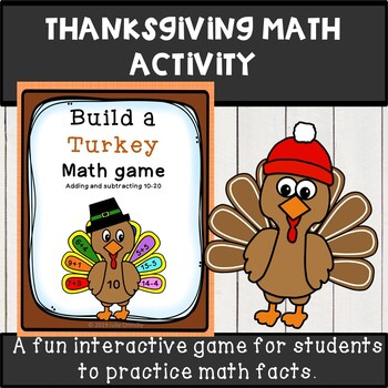 Thanksgiving math facts game- Build a turkey