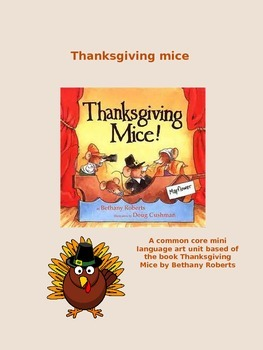 Thanksgiving mice w/Common Core Based activities