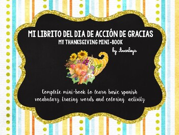 Thanksgiving mini book - Spanish Dia de Accion de Gracias
