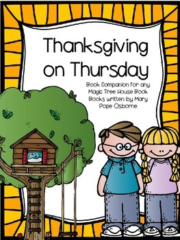 Thanksgiving on Thursday: A Magic Tree House Study (26 Pages)
