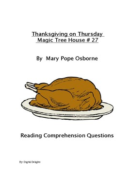 Thanksgiving on Thursday Magic Tree House #27 Comprehension Questions