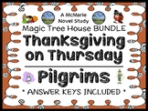 Thanksgiving on Thursday | Pilgrims Fact Tracker : Magic Tree House BUNDLE