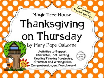 Thanksgiving on Thursday by Mary Pope Osborne:  A Complete Literature Study!