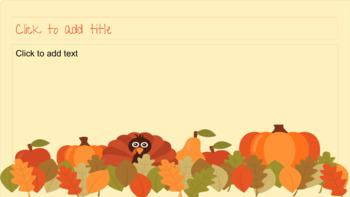 Thanksgiving presentation- Google Slides