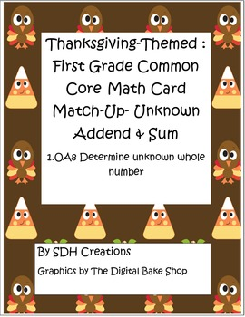 Thanksgiving-theme: First Grade Math Common Core Missing Addends & Sums