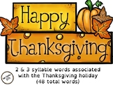 Thanksgiving themed 2 & 3 syllable word practice