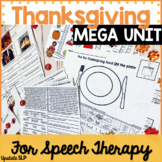 Thanksgiving Speech Language Therapy MEGA Unit | Articulat