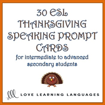 Thanksgiving vocabulary - 30 ESL - ELL Thanksgiving speaking prompt cards