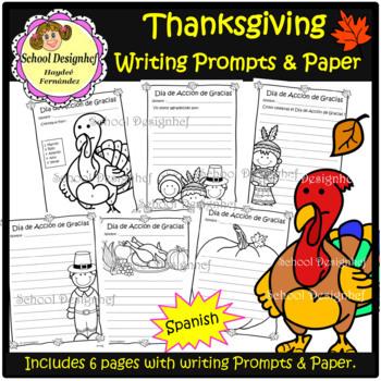 Thanksgiving writing prompts in spanish - Dia de Acción de Gracias