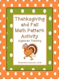 Thanksgiving/Fall Growing Patterns and Algebraic Thinking