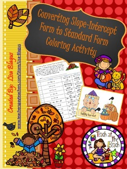 Autumn/Fall Slope Intercept to Standard Form Coloring Activity