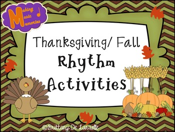 Thanksgiving/Fall Ta, Ti-ti, & Ti-ri-ti-ri Rhythm Activities