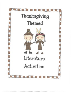 Thanksgivng Themed Literature Activities