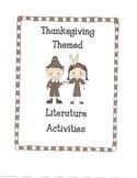 Thanksgivng Themed Literature Activities