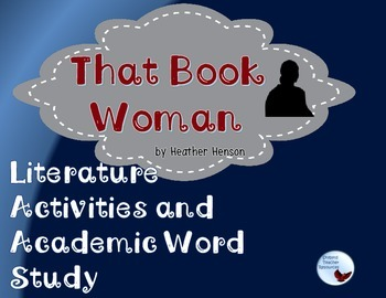 That Book Woman Literature Activities and Academic Vocabulary Study