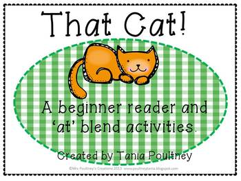 "Emergent Reader That Cat- an""at"" blend reader and activities."