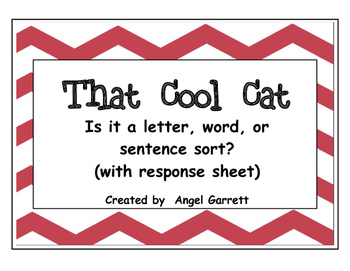 That Cool Cat - Is it a Letter, Word or Sentence Sort (wit
